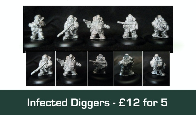 Infected Diggers £12 for 5