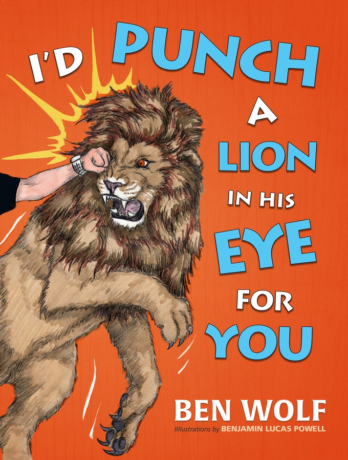 Old Wolf Book Cover : I d punch a lion in his eye for you children s book by