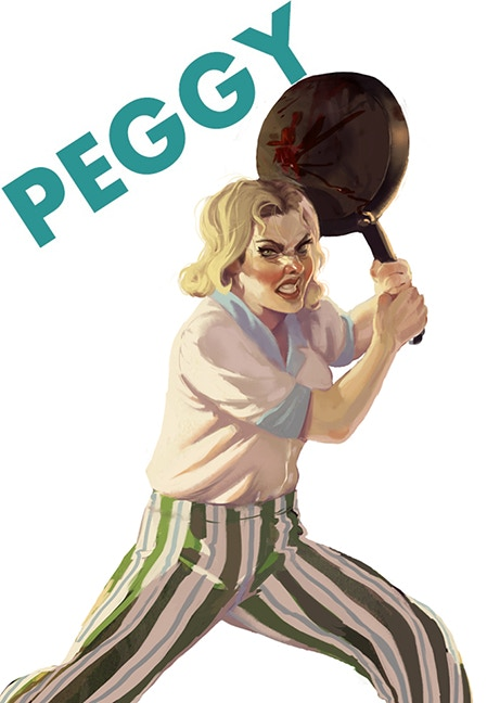 """""""This frying pan is covered with blood from men who tried to hurt me today. I have no problem adding yours to the mix."""""""