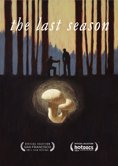 "Formerly titled ""Roots and Webs,"" ""The Last Season"" tells the story of two former soldiers,  In search of the matsutake mushroom, who find something else in the woods: a new family & the means to heal the scarring wounds of war."