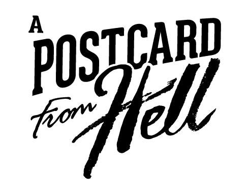 A Postcard From Hell by Darren Hughes — Kickstarter