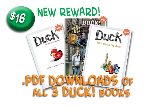 Digital Copies of all 3 Duck! Books.