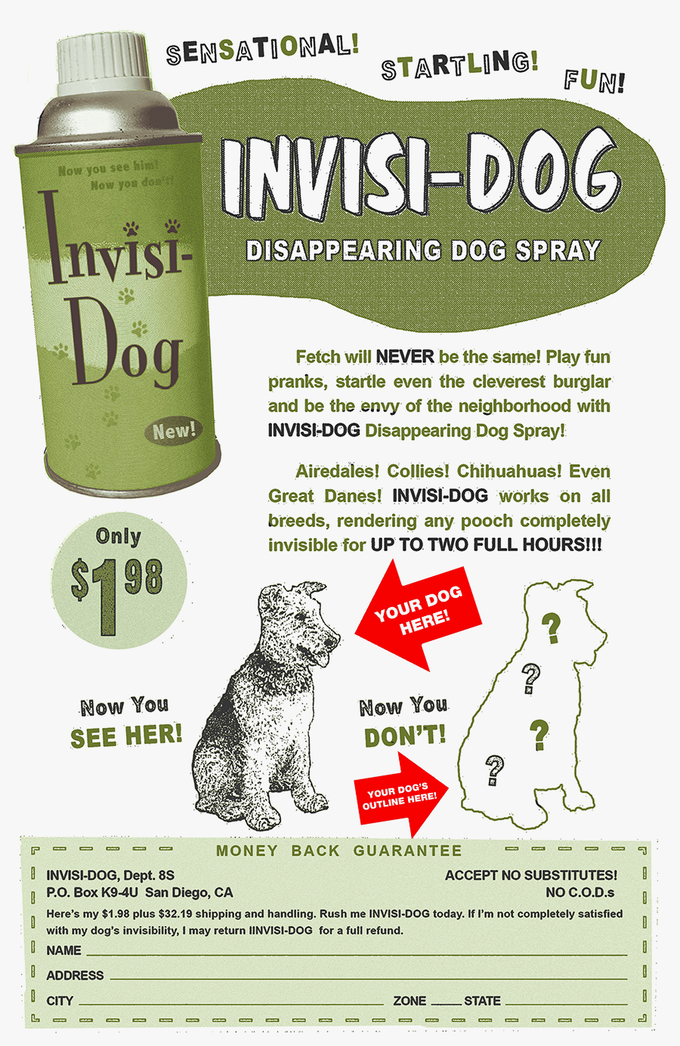 """I just added a new reward:  a custom print of """"Invisi-Dog"""" with your dog replacing mine."""
