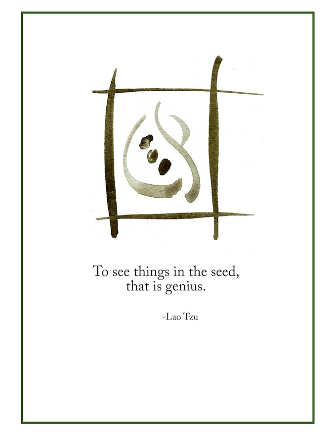 """To see things in the seed.."" available framed or unframed"