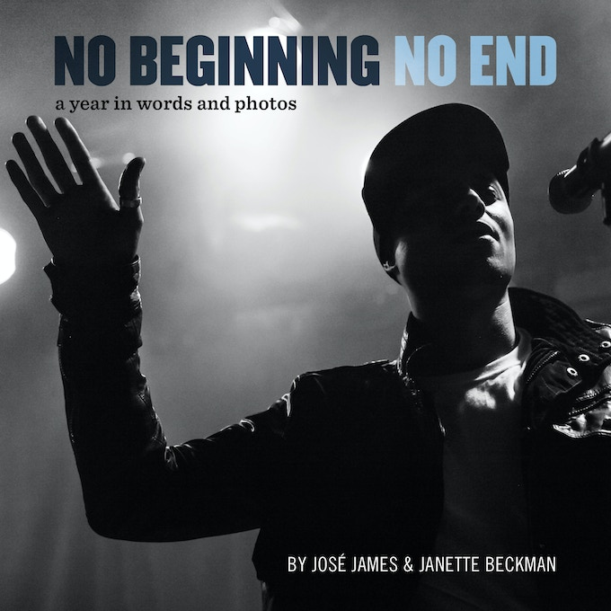 No Beginning No End: A Year in Words and Photos