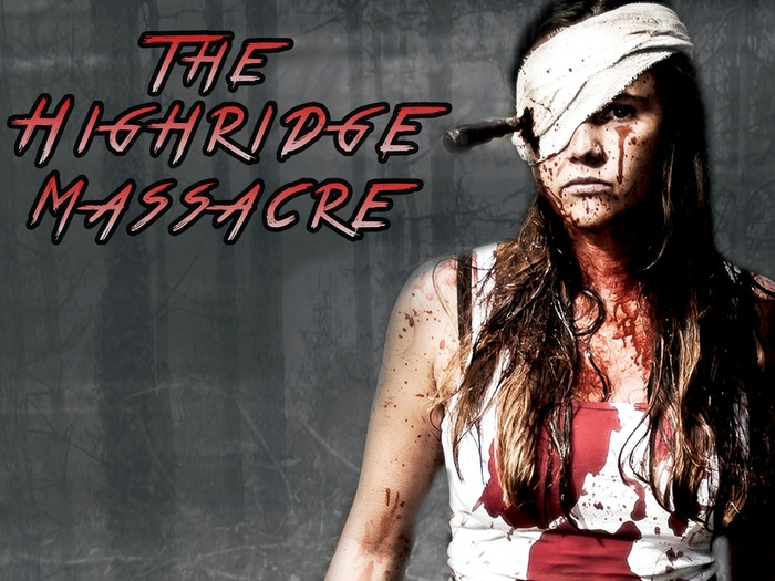 The Highridge Massacre - Is a Horror film that contains real SFX and no CGI blood!