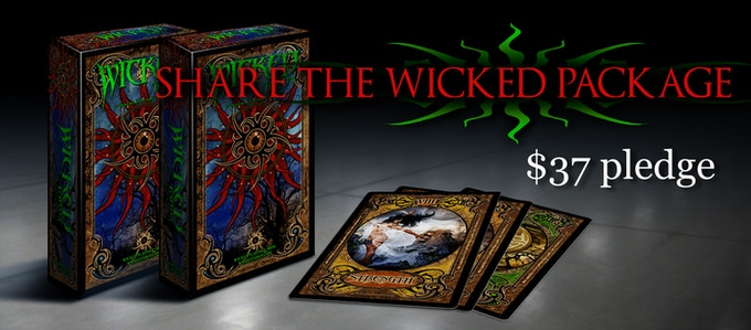 SHARE THE WICKED PACKAGE $37