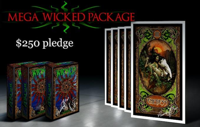 MEGA WICKED PACKAGE $250