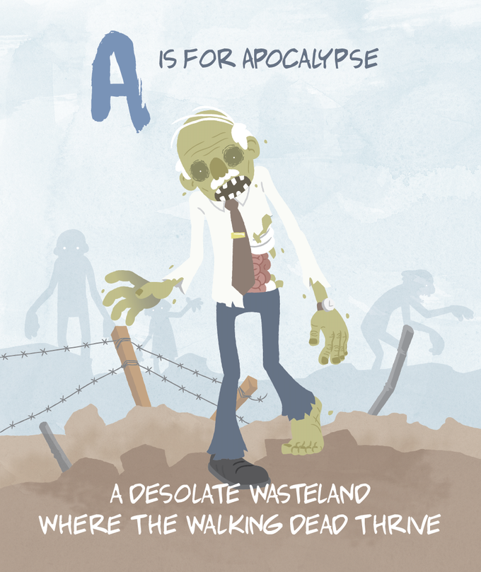 A is for Apocalypse, obviously...