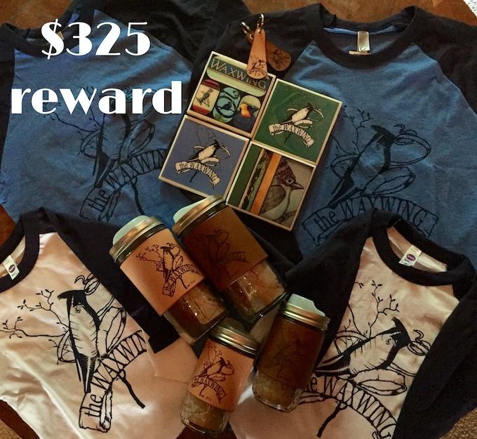 Ultimate Waxwing Family Rewards Package, $325 reward