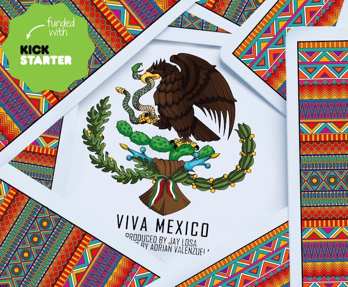 VIVA MEXICO ! Playing Cards by Jay Losa — Kickstarter