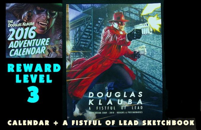Signed Calendar and Signed sketchbook DOUGLAS KLAUBA: A FISTFUL OF LEAD ( 8.5 x 11, Color covers, B&W interior)