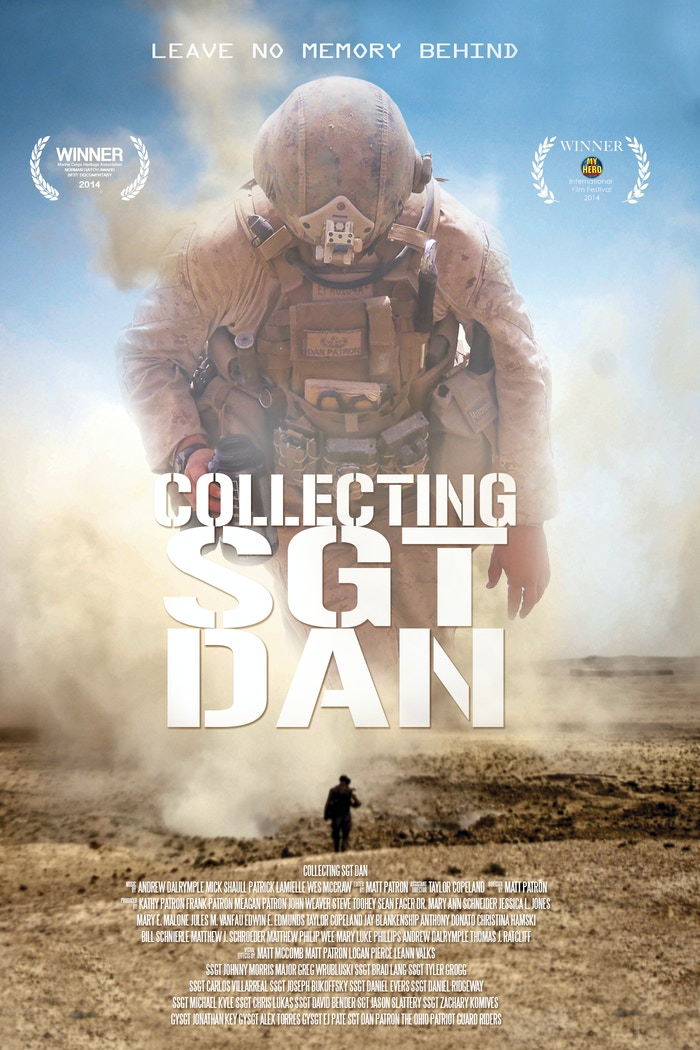 Collecting Sgt. Dan is a film about my brother, Sgt. Dan Patron, Marine Corps EOD tech, who was killed in Afghanistan on Aug 6, 2011.