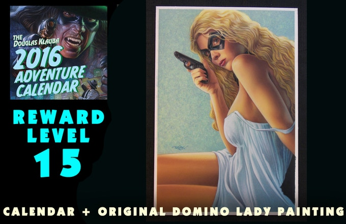 Signed Calendar and Original acrylic painting of the Domino Lady—the cover of DOMINO LADY: MONEY SHOT