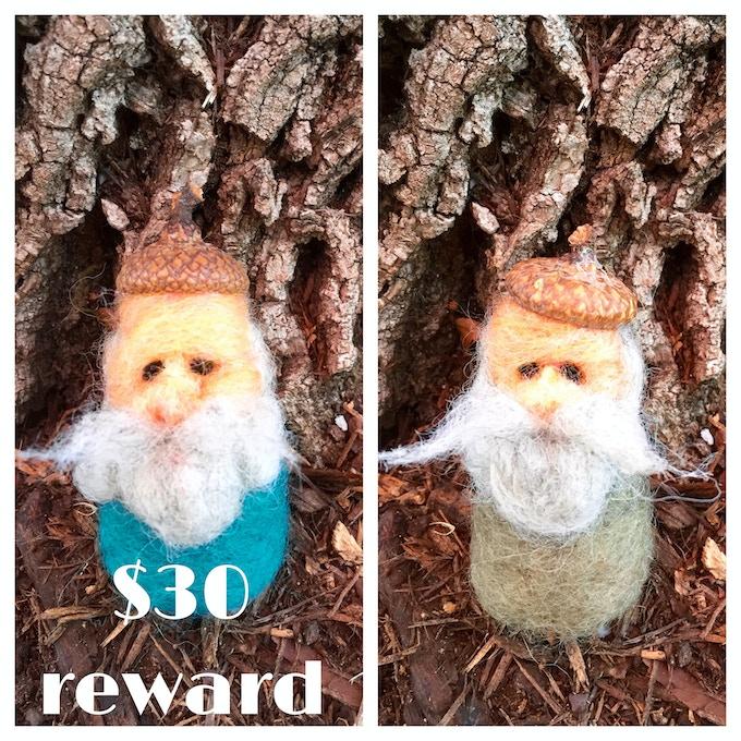 A pair of acorn gnomes created by Waxwing shop artist Jeriah Garton, $30 reward