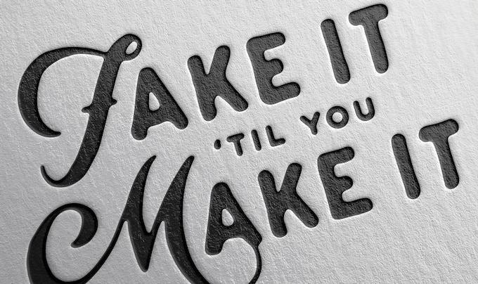 Fakit it 'til you ake it by Mark Van Leeuwen