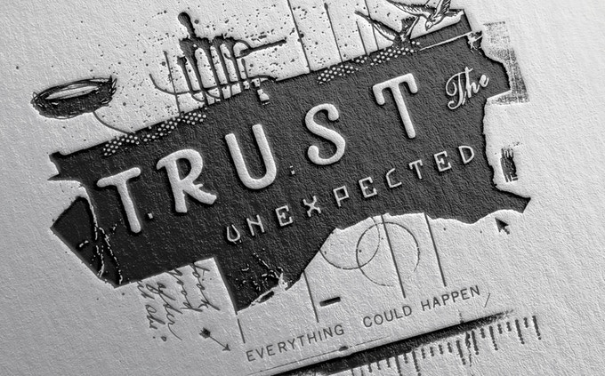 """Trust the unexpected, everything could happen"" by Eric Kass"