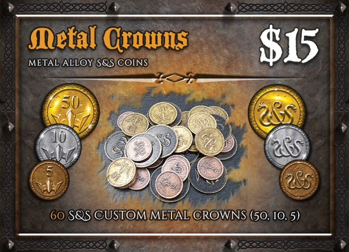 "Upgrade the cardboard Crown tokens included in S&S to real metal ones (25 x ""5"", 20 x ""10"", 15 x ""50"")!"