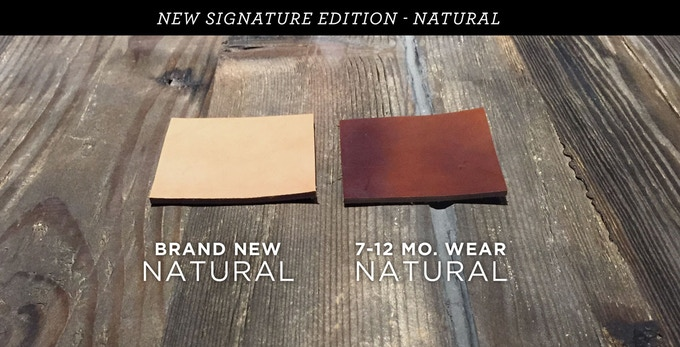 Showing the natural patina (wear) of our new Signature Edition