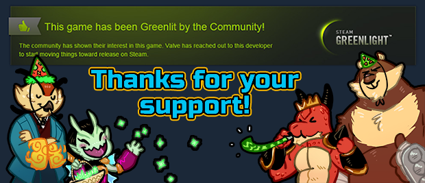 We're already through Greenlight!