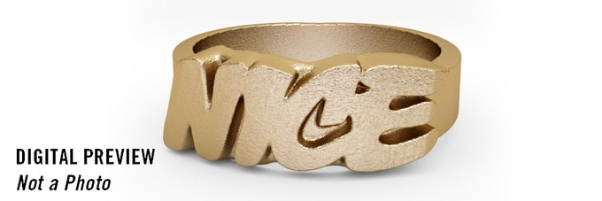 """3D printed """"NICE"""" ring for the iconoclasts out there."""