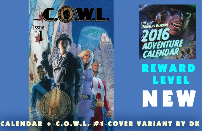 Signed Calendar and a Signed copy of C.O.W.L #1 with Doug's variant cover from Image Comics