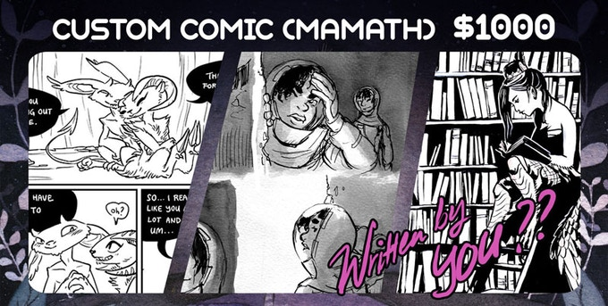 The book, and Mamath will draw an 8-page comic under YOUR direction. Plus the digital copy!