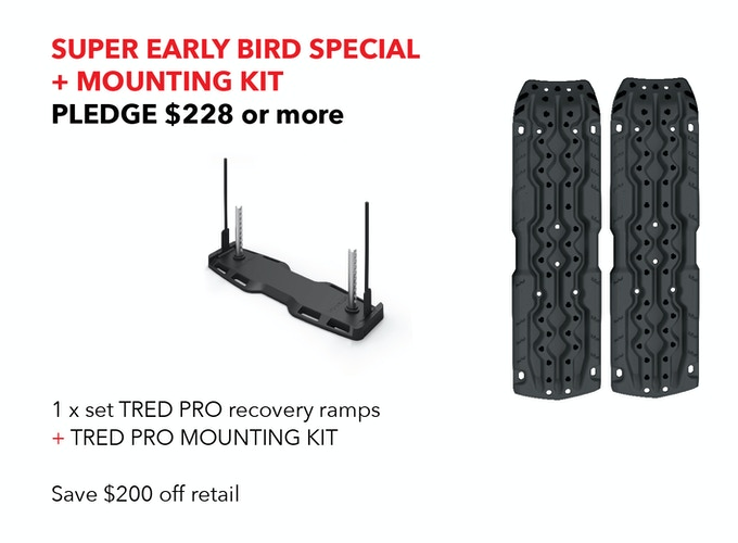 SUPER EARLY BIRD SPECIAL + TRED PRO MOUNTING KIT