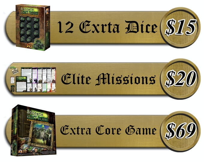 *Elite Mission pricing based on shipping with other pledge levels. Add +$5 for ($25 For Elite Missions) when Purchasing Separately.