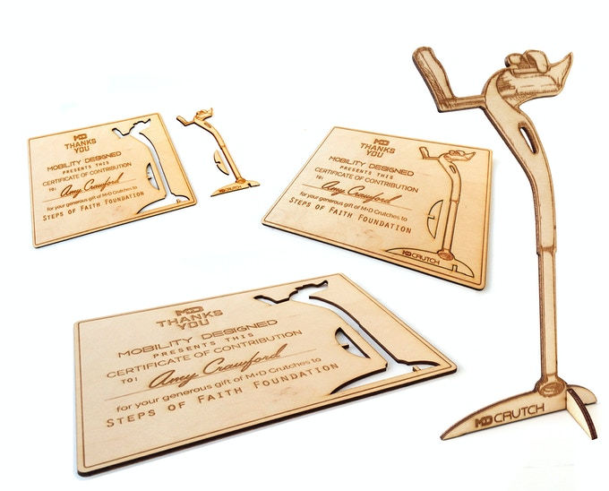 When you back a full set of crutches you will receive a personalized crutch trophy. These are laser cut wood plaques with a pop-out 3D crutch for you to proudly display!