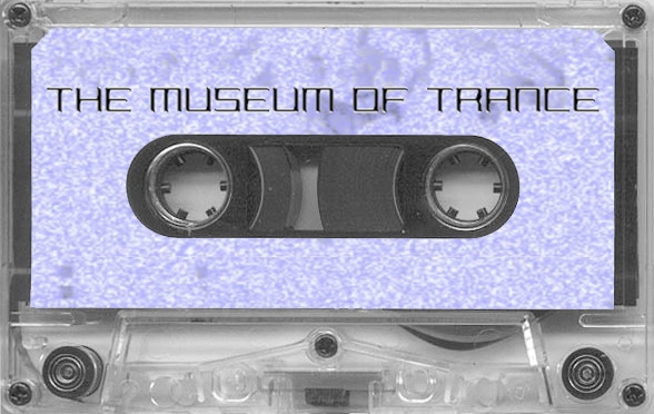 Museum of Trance