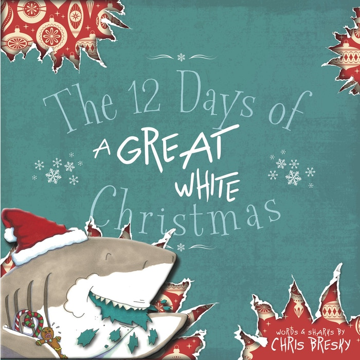 """""""The 12 Days of a Great White Christmas"""": 12 species of shark take a crack at decking the halls! Hilarious, sweet & hand illustrated."""
