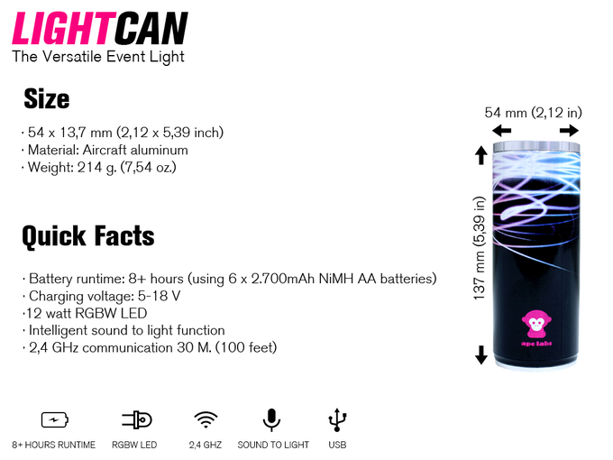 The LightCan is in the size of a energy drink and very strong!