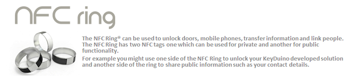 We have worked with the official NFC Ring® Team to build a special KeyDuino compatible NFC Ring® for our Deluxe Classic and Deluxe Control pledge levels.
