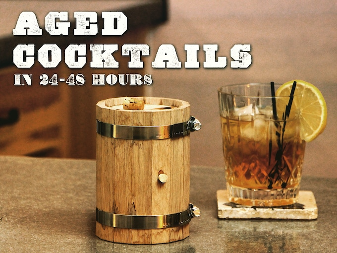 Craft aged cocktails in 24-48 hours.