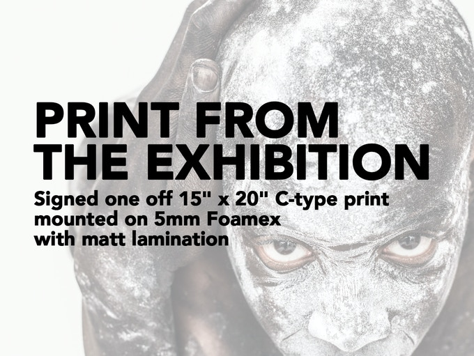 """£150 REWARD - 15"""" x 20"""" print from the actual exhibitions (Normally £210+). The most direct way you can support this project - buy one of the prints from the actual exhibition!"""