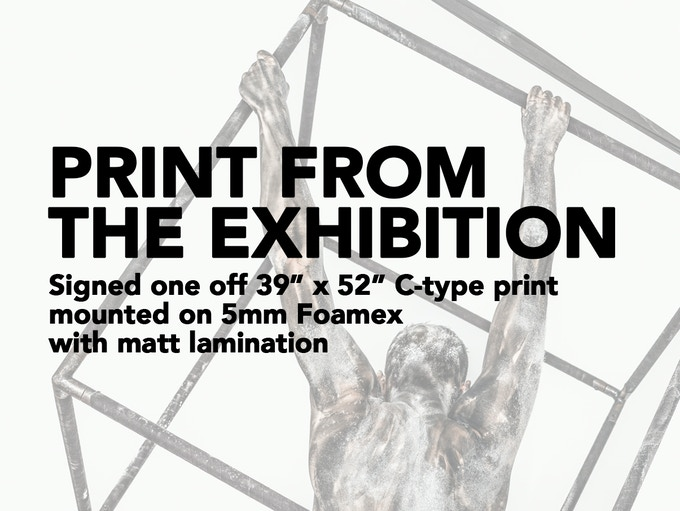 """£550 REWARD - 39"""" x 52"""" print from the actual exhibitions (Normally £1,140+). The most direct way you can support this project - buy one of the prints from the actual exhibition!"""