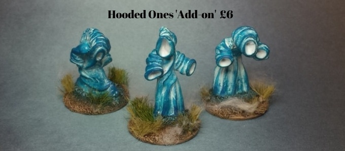 Hooded Ones Add-on...£6 per Pack.