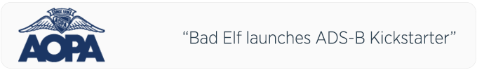 """""""Bad Elf has launched a Kickstarter campaign to fund development of a new Automatic Dependent Surveillance-Broadcast receiver it plans to sell for $299—roughly half the cost of existing units."""""""