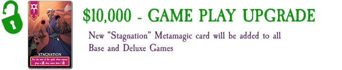 Stagnation Metamagic card added to Base and Deluxe Games