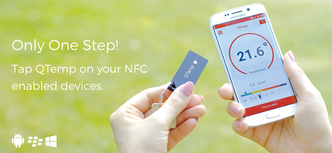 Easily tap QTemp on your NFC enable devices (Android, BlackBerry and Windows Phone).