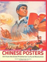 """Chinese Posters: Art from the Great Proletarian Revolution"""""""