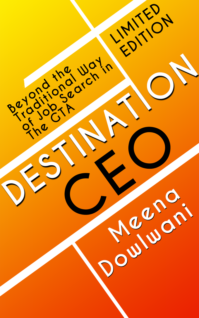 Destination CEO - Beyond the Traditional Way of Job Search in the GTA