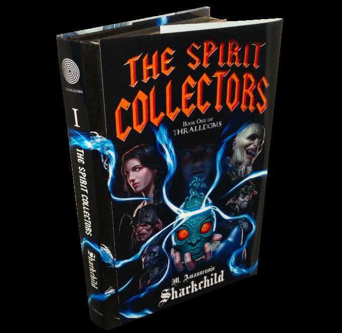 The Spirit Collectors dark fantasy novel