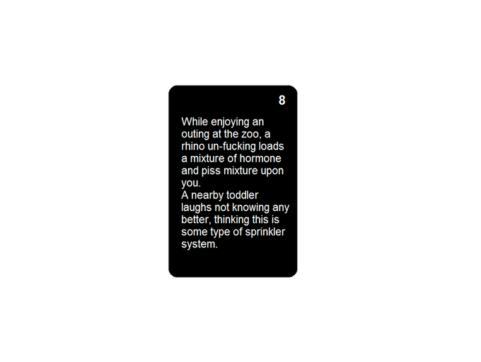As we can see here the reason the player cannot have the number 8 card in their hand if they possess the number 13 card is because children are involved. (Real life situations may also prevent the number 8 card from being held)