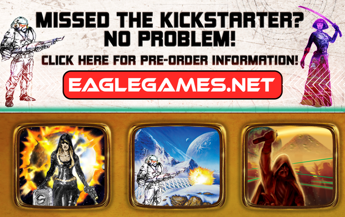 Just go to our web site at EagleGames.net (after January 7) and you will find pre-order information which will allow you to get a hold of Empires: Galactic Rebellion!