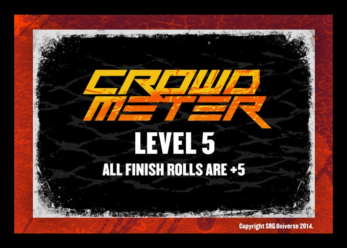 only the best of matches bring the CROWD METER to LEVEL 5!