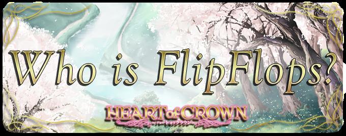 Who is FlipFlops?