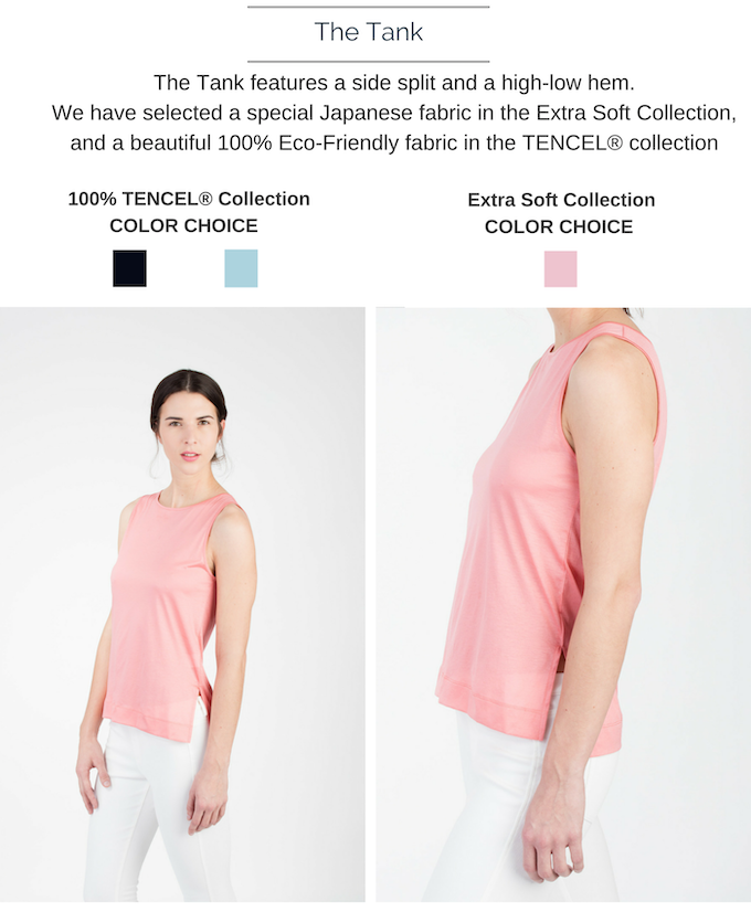 The Tank is available in black, blue, and pink. Shown here in Pink.  $30 (100% TENCEL®), $40 (Extra Soft Fabric)