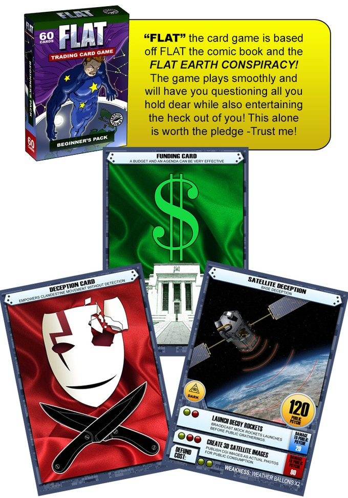 With Deception cards and Funding cards and psychological attacks, the FLAT card game will have you trilled!